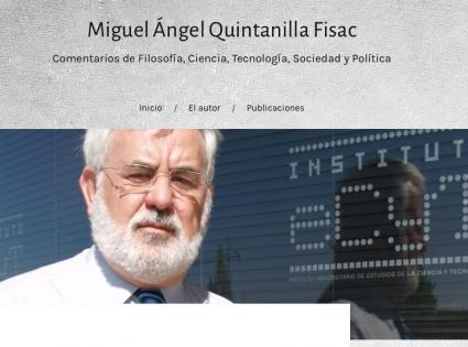 Miguel Ángel Quintanilla Fisac: Comentarios de Filosofía, Ciencia, Tecnología, Sociedad y Política